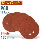 SANDING DISC 150MM 60 GRIT WITH HOLES 10/PK HOOK AND LOOP