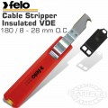 FELO 584 CABLE STRIPPER 180MM O.C.  8.0-28MM