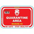 RED QUARANTINE AREA - 470MM X 310MM SOCIAL DISTANCING WALL GRAPHICS